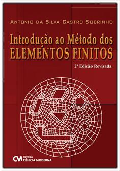 Introdução ao Método dos Elementos Finitos - 2a. Edição Revisada