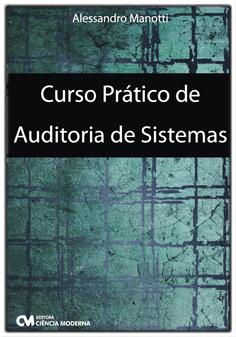Curso Prático Auditoria de Sistemas 2a. Edição