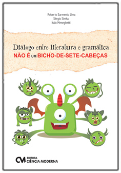 Diálogo entre literatura e gramática não é um bicho-de-sete-cabeças
