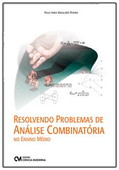 Resolvendo Problemas de Análise Combinatória no Ensino Médio